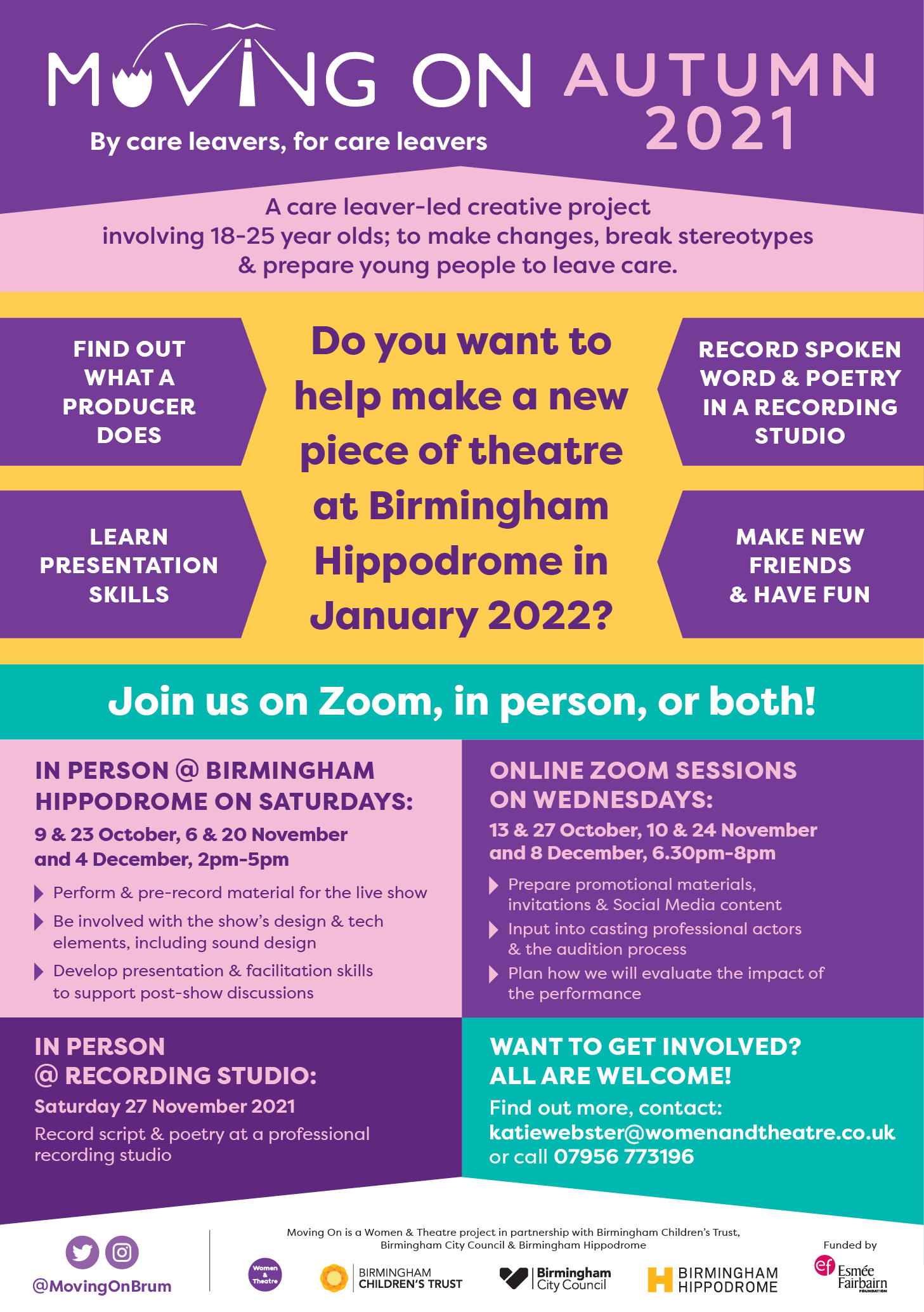Moving On Autumn 2021 By Care Leavers, for Care Leavers. Do you want to help make a new piece of theatre at Birmingham Hippodrome in January 2022? Join us on Zoom, in person, or both!